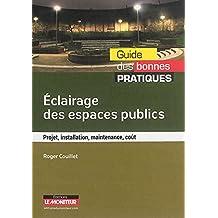 Éclairage des espaces publics: Projet, installation, maintenance, coût