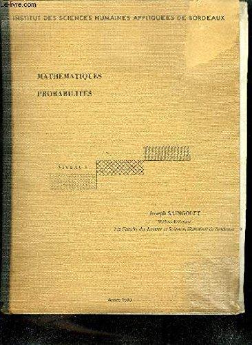 MATHEMATIQUES PROBABILITES - NIVEAU 1 - INSTITUT DES SCIENCES HUMAINES APPLIQUEES DE BORDEAUX - ANNEE 1970.
