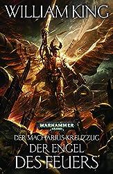 Der Engel des Feuers (The Macharian Crusade 1)