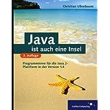 Java ist auch eine Insel - Mit Ausführungen zu Eclipse!, mit CD (Galileo Computing)