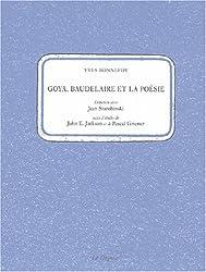 Goya, Baudelaire et la poésie