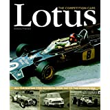 Lotus: The Competition Cars-All the Racing Type Numbers from 1947 to the Modern Era