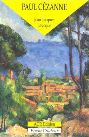 Paul Cézanne, le précurseur de la modernité