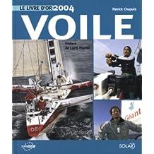 Voile : Le livre d'or 2004