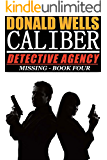 Caliber Detective Agency -Missing