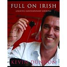 Full on Irish: Creative Contemporary Cooking