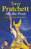 Ab die Post: Ein Scheibenwelt-Roman - Terry Pratchett