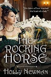 The Rocking Horse: A Regency Christmas Novella (English Edition)