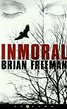 Inmoral par Freeman