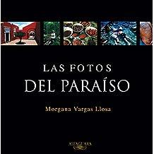 Las fotos del Paraíso (FUERA COLECCION ALFAGUARA ADULTOS, Band 717028)