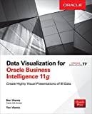 Data Visualization for Oracle Business Intelligence 11g (English Edition)