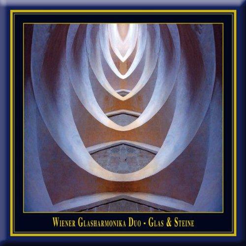 Glas & Steine - Ein Konzert mit Glasharmonika & Verrophon