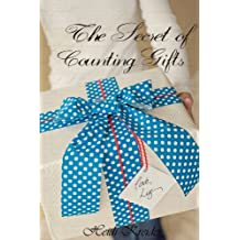 The Secret of Counting Gifts (Liz's Legacy Book 1) (English Edition)