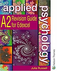 Applied Psychology A2: Revision Guide for Edexcel