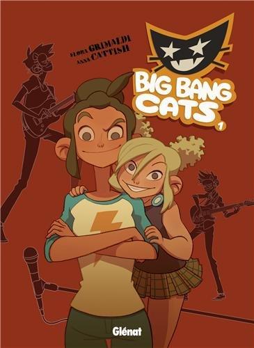 Big Bang Cats - Tome 01 : Naissance d'un groupe