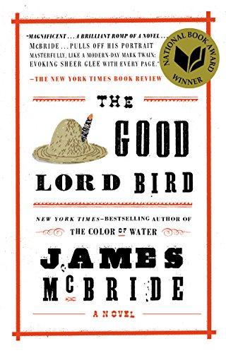 The Good Lord Bird (English Edition) eBook: James McBride: Amazon.es: Tienda Kindle