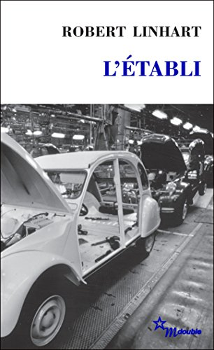 L'Établi (Double t. 6) par Robert Linhart