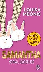 Samantha - Serial Looseuse: par l'auteur du roman