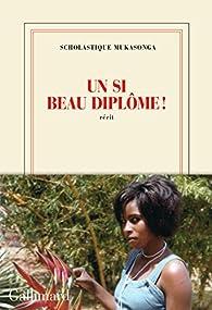 Un si beau diplôme! par Scholastique Mukasonga