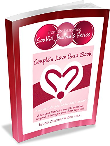 Couple's Love Quiz Book: How Well Do You Know Each Other? (Soulful Journals)