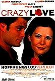 Crazy Love Hoffnungslos verliebt kostenlos online stream