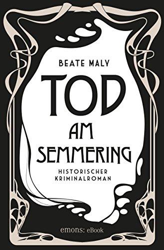 tod-am-semmering-historischer-kriminalroman-german-edition