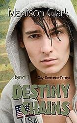 Destiny Chains: Band 1