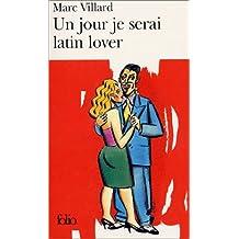 Un jour je serai latin lover