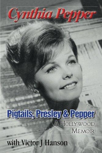 Pigtails, Presley & Pepper: A Hollywood Memoir