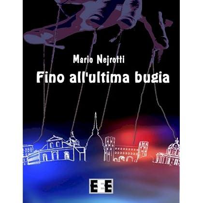 Fino All'ultima Bugia: 12 (Giallo, Thriller & Noir)