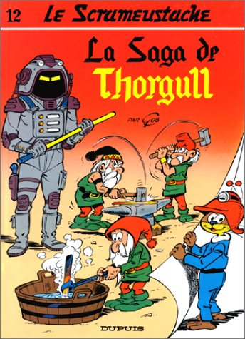 Le Scrameustache 12 La Saga de Thorgull