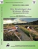 Die Brutvögel der Wahner Heide (Beiträge zur Avifauna Nordrhein-Westfalens)