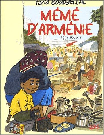 Petit Polio, tome 3 : Mémé d'Arménie par Farid Boudjellal