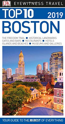 Top 10 Boston: 2019 (DK Eyewitness Travel Guide)