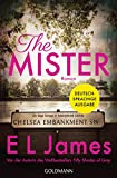 'The Mister: Roman - Deutschsprachige...' von 'E L James'