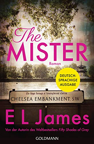 The Mister: Roman - Deutschsprachige Ausgabe par E L James