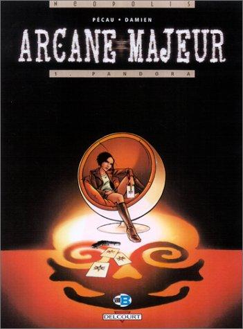 Arcane Majeur, tome 1 : Pandora
