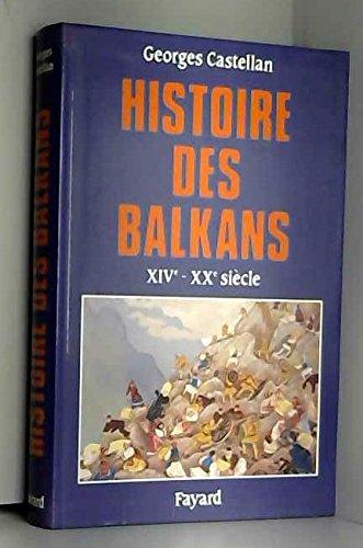 Histoire des Balkans du XIVe au XXe siècle