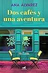 Dos cafés y una aventura par Alvarez