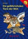 Die gefährlichsten Tiere der Welt