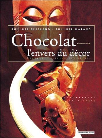 Chocolat, l'envers du décor par Philippe Bertrand