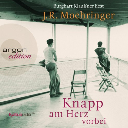 Buchseite und Rezensionen zu 'Knapp am Herz vorbei' von J. R. Moehringer