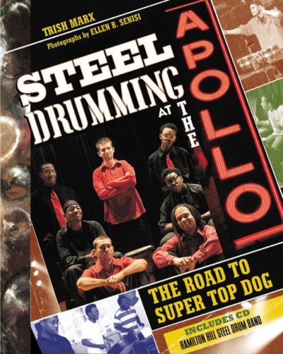 Steel Drumming At The Apollo The Road To Super Top Dog