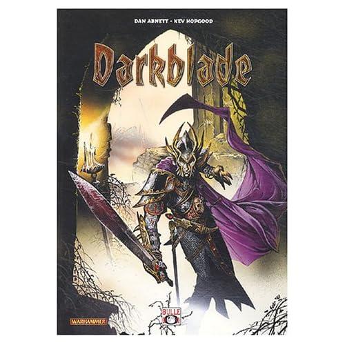 Darkblade, tome 1