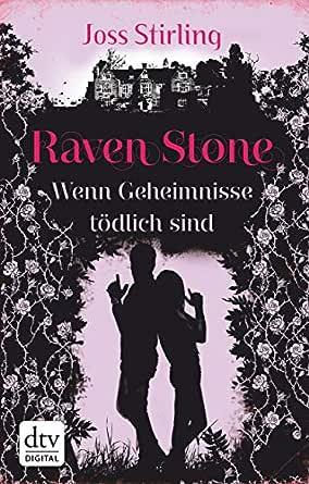 Raven Stone - Wenn Geheimnisse tödlich sind: Roman eBook: Stirling ...