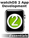 Intended for readers with some existing experience of iOS development, watchOS 2 App Development Essentials has been fully updated for watchOS 2, Swift 2 and Xcode 7.Beginning with the basics, this book provides an introduction to WatchKit apps and t...