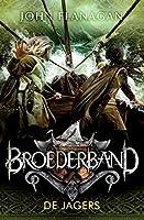 De jagers (Broederband Book 3)