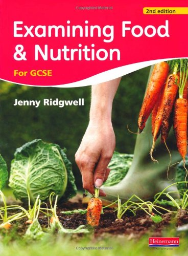 Examining Food & Nutrition for GCSE