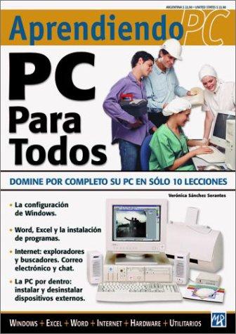PC Para Todos: Aprendiendo PC por Veronica Sanchez Serantes