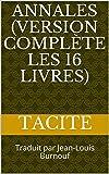 Annales (Version complète les 16 livres) - Traduit par Jean-Louis Burnouf - Format Kindle - 41,86 €